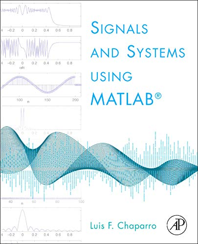 9780123747167: Signals and Systems using MATLAB