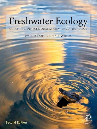 Freshwater Ecology, Second Edition: Concepts and Environmental: Dodds, Walter K.;
