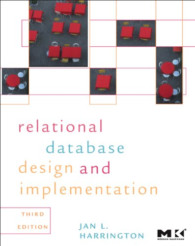 9780123747303: Relational Database Design and Implementation: Clearly Explained