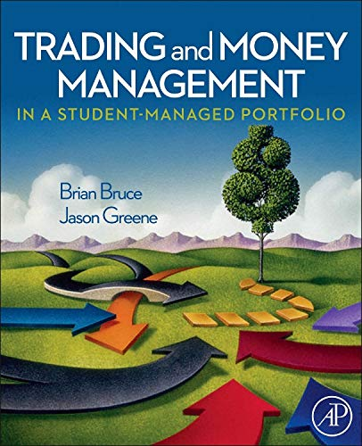 9780123747556: Trading and Money Management in a Student-Managed Portfolio
