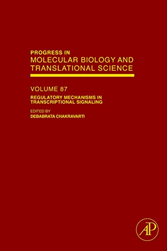 9780123747600: Regulatory Mechanisms in Transcriptional Signaling, Volume 87 (Progress in Molecular Biology and Translational Science)