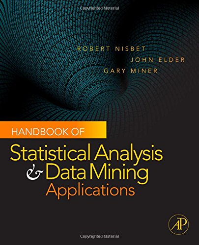 9780123747655: Handbook of Statistical Analysis and Data Mining Applications