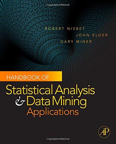 9780123747655: Handbook of Statistical Analysis and Data Mining Applications