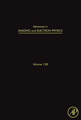 9780123747693: Advances in Imaging and Electron Physics, Volume 158