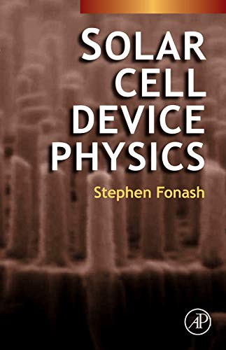 9780123747747: Solar Cell Device Physics, Second Edition
