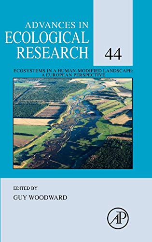 9780123747945: Ecosystems in a Human-Modified Landscape: A European Perspective: 44 (Advances in Ecological Research)