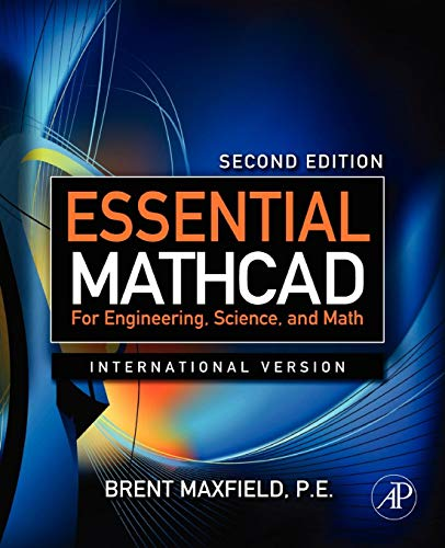 9780123748461: Essential Mathcad for Engineering, Science, and Math ISE