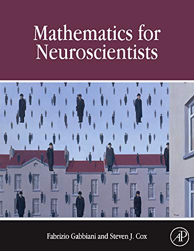9780123748829: Mathematics for Neuroscientists