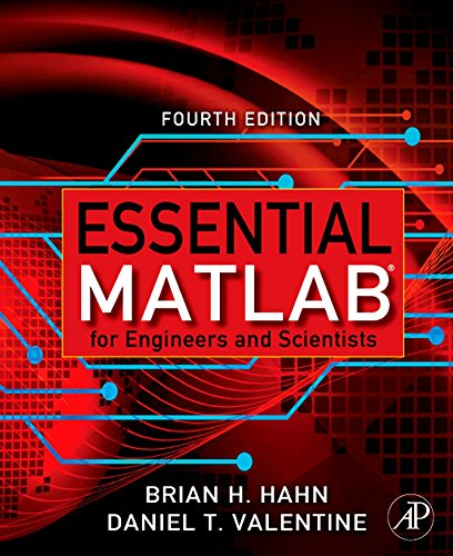 Essential Matlab for Engineers and Scientists, Fourth: Brian Hahn, Dan