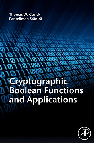 9780123748904: Cryptographic Boolean Functions and Applications