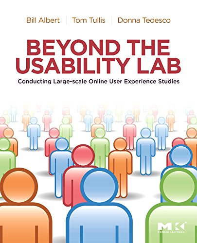 9780123748928: Beyond the Usability Lab: Conducting Large-scale Online User Experience Studies