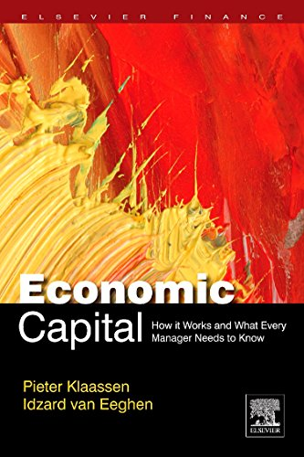 9780123749017: Economic Capital: How It Works, and What Every Manager Needs to Know