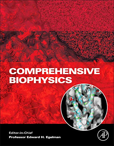 Comprehensive Biophysics: Edward Egelman