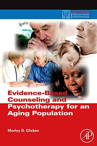 9780123749376: Evidence-Based Counseling and Psychotherapy for an Aging Population (Practical Resources for the Mental Health Professional)
