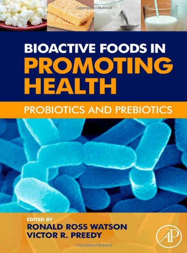 9780123749383: Bioactive Foods in Promoting Health: Probiotics and Prebiotics