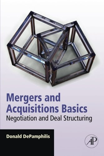 9780123749499: Mergers and Acquisitions Basics: Negotiation and Deal Structuring