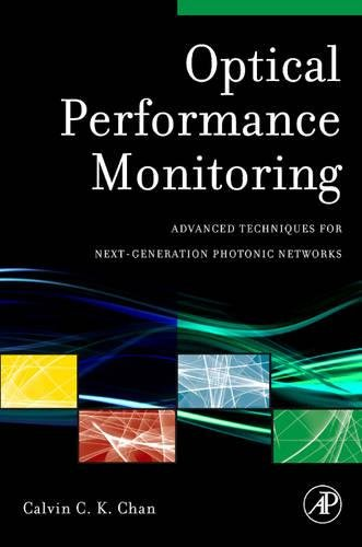 9780123749505: Optical Performance Monitoring: Advanced Techniques for Next-Generation Photonic Networks