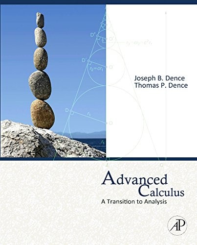 9780123749550: Advanced Calculus: A Transition to Analysis