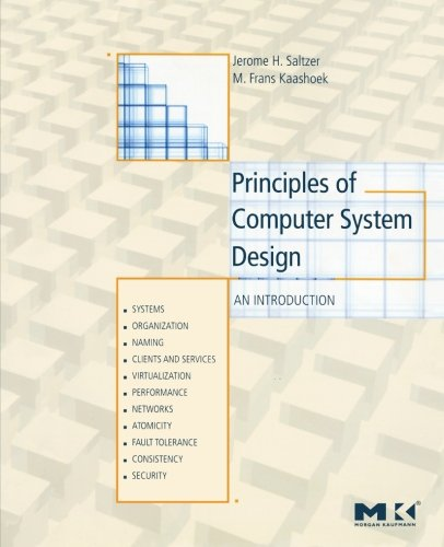 9780123749574: Principles of Computer System Design: An Introduction