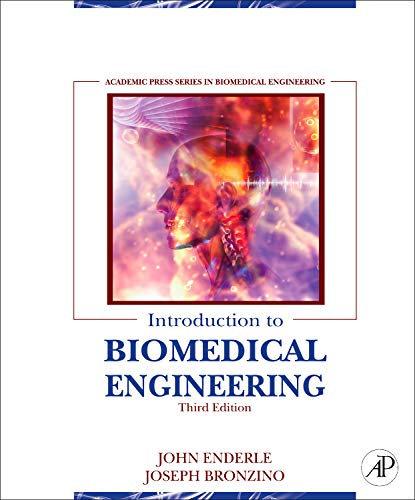 9780123749796: Introduction to Biomedical Engineering