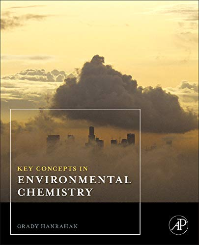 9780123749932: Key Concepts in Environmental Chemistry