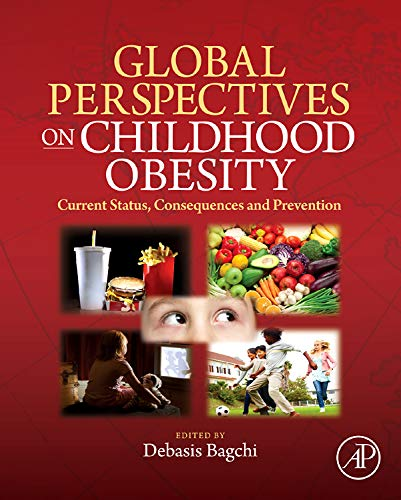 9780123749956: Global Perspectives on Childhood Obesity: Current Status, Consequences and Prevention