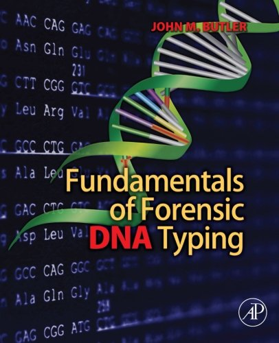 9780123749994: Fundamentals of Forensic DNA Typing