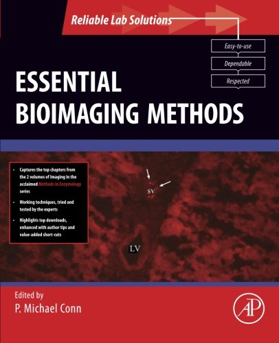 9780123750433: Essential Bioimaging Methods (Reliable Lab Solutions)