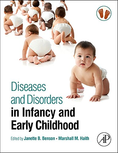 9780123750686: Diseases and Disorders in Infancy and Early Childhood