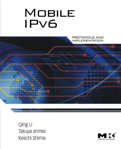 9780123750754: Mobile IPv6: Protocols and Implementation