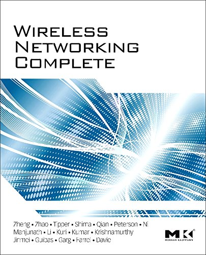 9780123750778: Wireless Networking Complete (Morgan Kaufmann Series in Networking (Hardcover))
