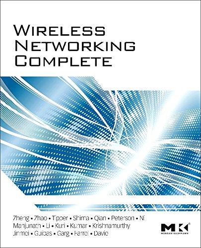9780123750778: Wireless Networking Complete (Morgan Kaufmann Series in Networking)