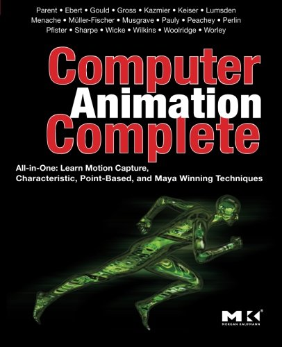9780123750785: Computer Animation Complete: All-in-One: Learn Motion Capture, Characteristic, Point-Based, and Maya Winning Techniques