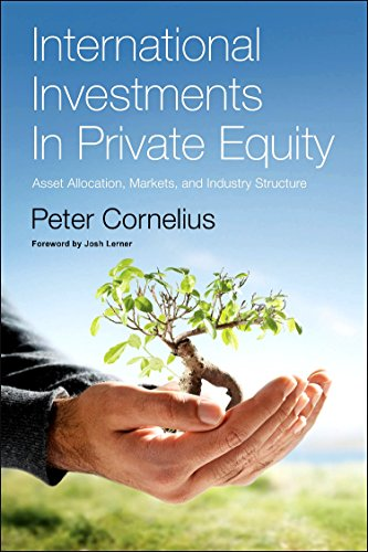 9780123750822: International Investments in Private Equity: Asset Allocation, Markets, and Industry Structure