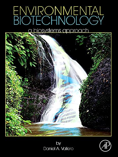 9780123750891: Environmental Biotechnology: A Biosystems Approach