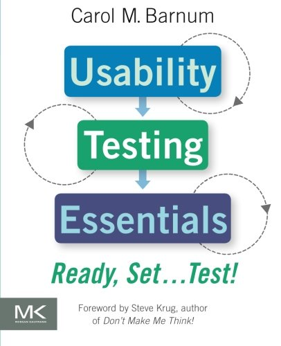 9780123750921: Usability Testing Essentials: Ready, Set ...Test!