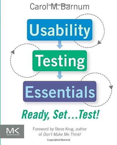 9780123750921: Usability Testing Essentials: Ready, Set...Test!