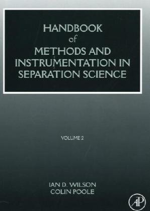 9780123750945: HANDBOOK OF METHODS AND INSTRUMENTATION IN SEPARATION SCIENCE: Volume 2