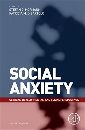 9780123750969: Social Anxiety, Second Edition: Clinical, Developmental, and Social Perspectives