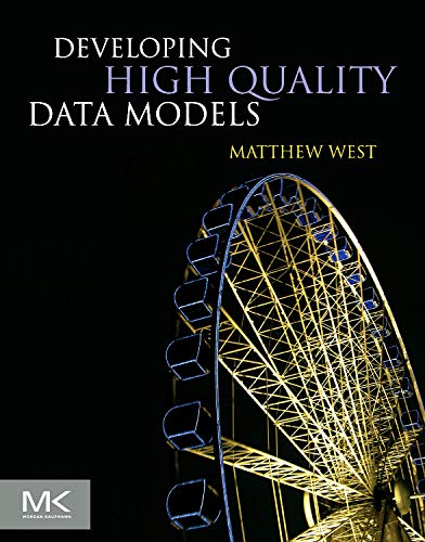 9780123751065: Developing High Quality Data Models