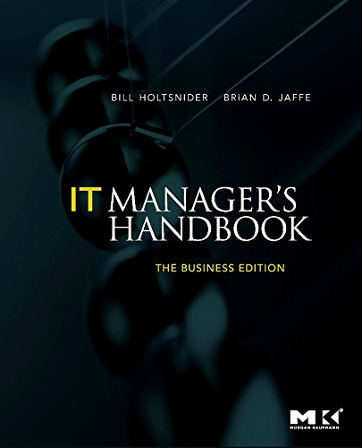 9780123751102: IT Manager's Handbook: The Business Edition