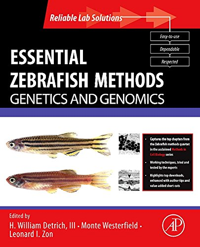 9780123751607: Essential Zebrafish Methods: Genetics and Genomics (Reliable Lab Solutions)