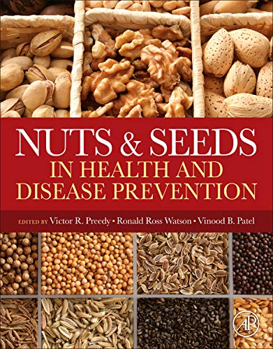 9780123756886: Nuts and Seeds in Health and Disease Prevention