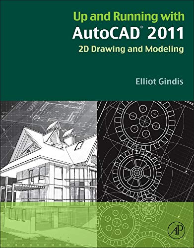 9780123757159: Up and Running with AutoCAD 2011: 2D Drawing and Modeling