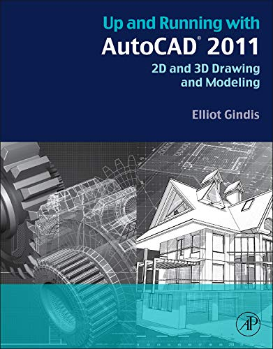 9780123757173: Up and Running with AutoCAD 2011: 2D and 3D Drawing and Modeling