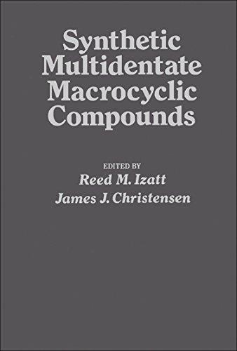9780123776501: Synthetic Multidentate Macrocyclic Compounds