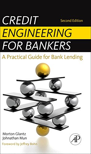 9780123785855: Credit Engineering for Bankers: A Practical Guide for Bank Lending