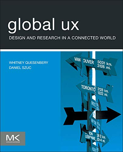 9780123785916: Global UX: Design and Research in a Connected World