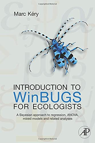 9780123786050: Introduction to WinBUGS for Ecologists