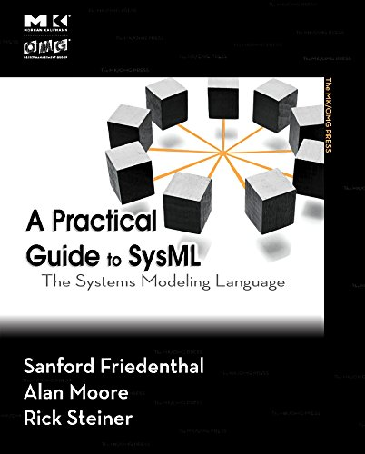 9780123786074: A Practical Guide to SysML: The Systems Modeling Language (The MK/OMG Press)